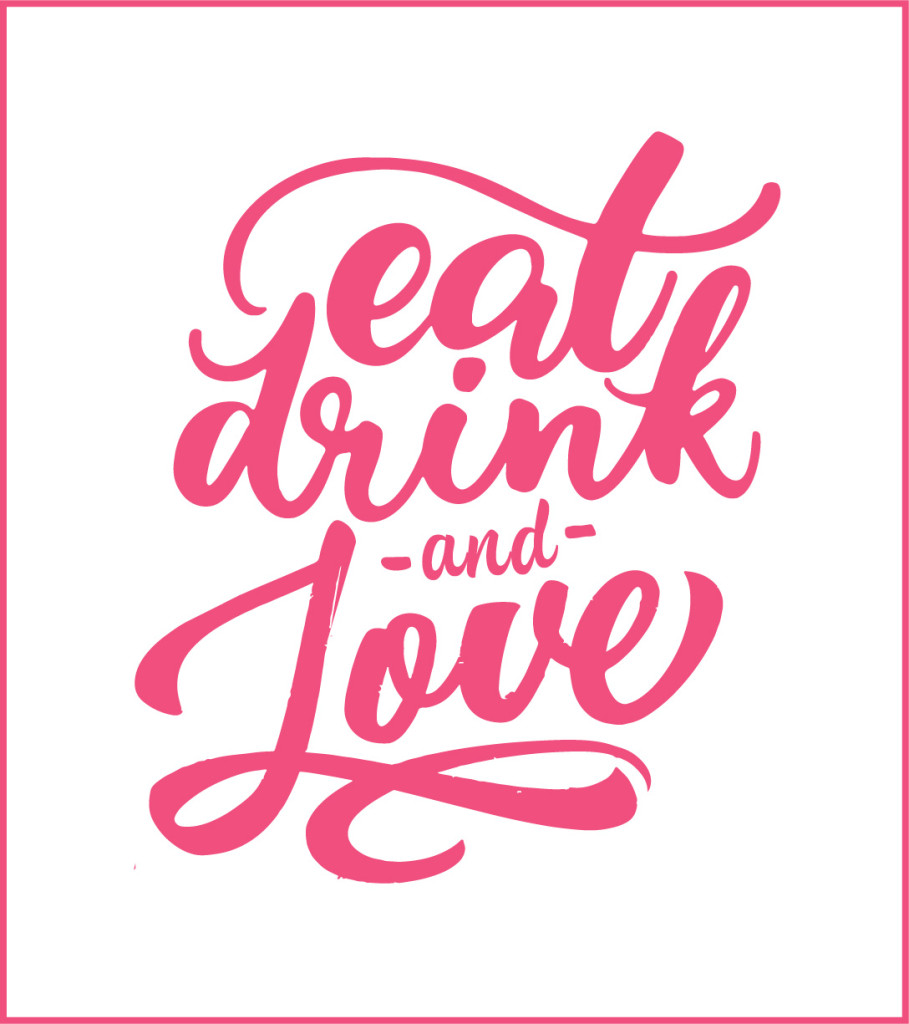Eat Drink Love in pink
